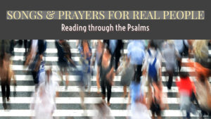 SOngs & Prayers For Real People